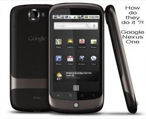 How do they do it ?! Google Nexus One